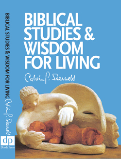 Biblical Studies and Wisdom for Living book cover